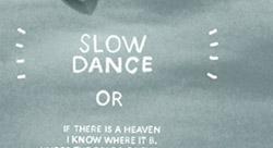 Slowdanceposter_NEWSLETTER_TJwUXb
